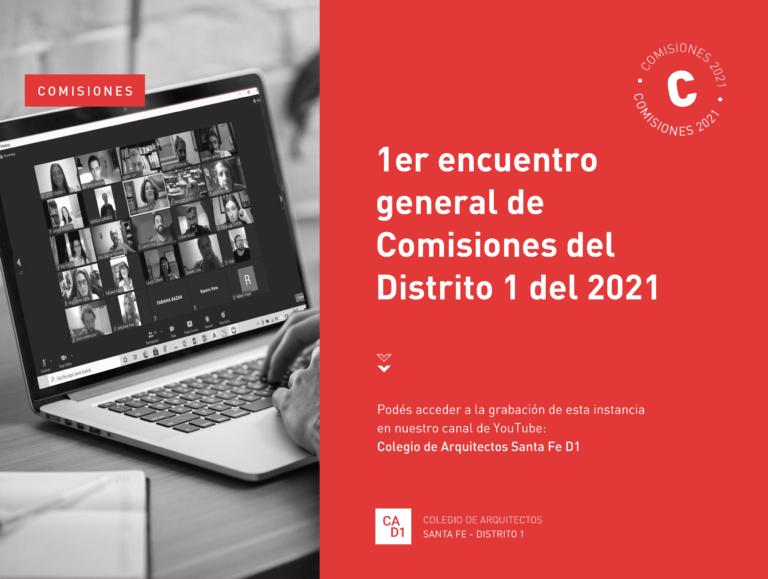1er encuentro general de Comisiones del Distrito 1 del 2021