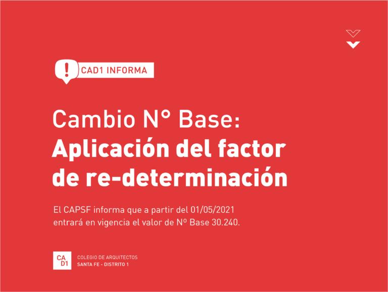 CAMBIO N° BASE: APLICACIÓN DEL FACTOR DE RE- DETERMINACIÓN