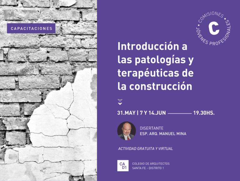 Capacitación: Introducción a las Patologías y Terapéuticas de la Construcción