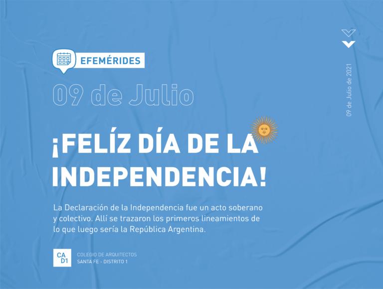 9 de julio: ¡FELÍZ DÍA DE LA INDEPENDENCIA!