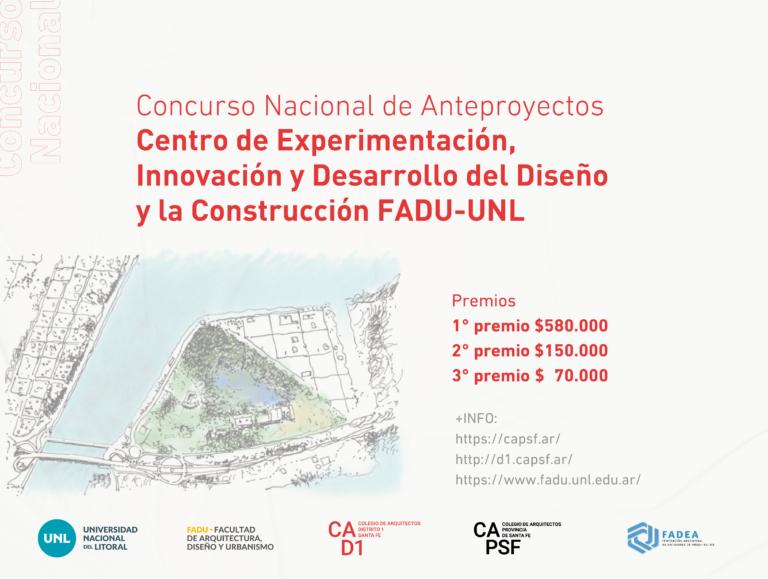 Concurso Nacional de Anteproyectos de un edificio para el Centro de experimentación, innovación y desarrollo del Diseño y la Construcción FADU – UNL