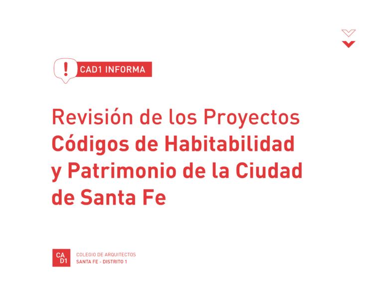 Revisión de los Proyectos de los Códigos de Habitabilidad y Patrimonio de la ciudad de Santa Fe
