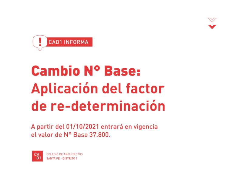Cambio N° Base: Aplicación del factor de re-determinación