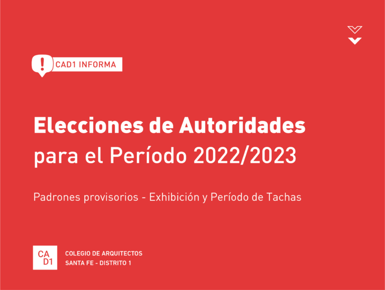 Elecciones 2021 – Padrones Provisorios / Período de Tachas