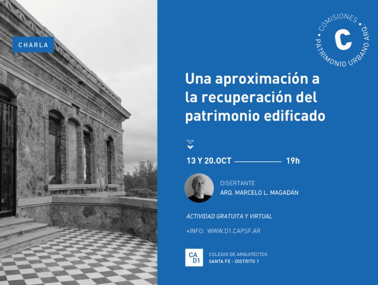 Charla: Una aproximación a la recuperación del patrimonio edificado